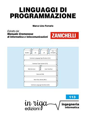 Linguaggi di programmazione: Coedizione Zanichelli - in riga (in riga ingegneria Vol. 113)