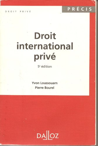 DROIT INTERNATIONAL PRIVE. 5ème édition 1996 par Yvon Loussouarn, Pierre Bourel
