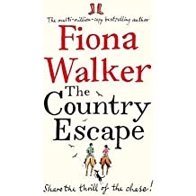 [(The Country Escape)] [ By (author) Fiona Walker ] [April, 2015]