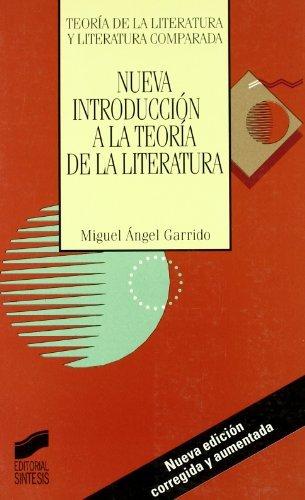 Nueva introducción a la teoría de la literatura (3.ª edición) por Miguel Ángel Garrido