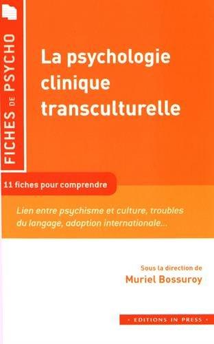 La Psychologie Clinique Transculturelle