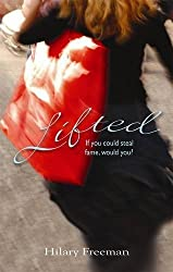 Lifted by Hilary Freeman (2010-04-01)