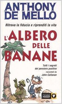 lalbero-delle-banane-ritrova-la-fiducia-e-riprenditi-la-vita-tutti-i-segreti-del-pensiero-positivo-r
