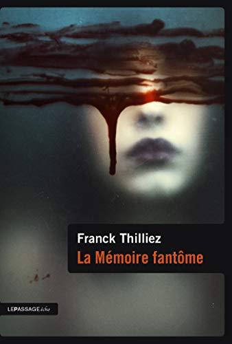 Télécharger La mémoire fantôme (Ligne noire) PDF eBook authorname