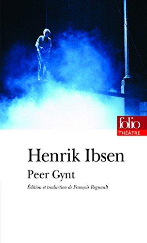 Peer Gynt par Henrik Ibsen