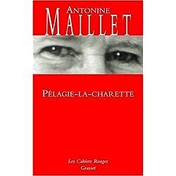 Pelagie La Charette (Les cahiers rouges) Premio Goncourt 1979