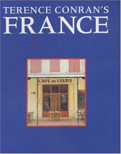 Terence Conran's France por Sir Terence Conran