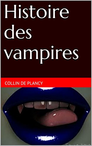 Histoire des vampires par Collin de Plancy