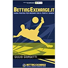 Guida Rapida Betting Exchange: Introduzione al Betting Exchange dal sito BettingExchange.it