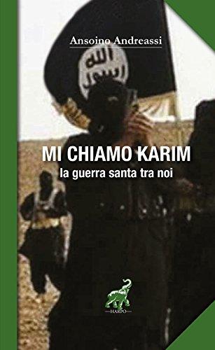 Mi chiamo Karim. La guerra santa tra noi