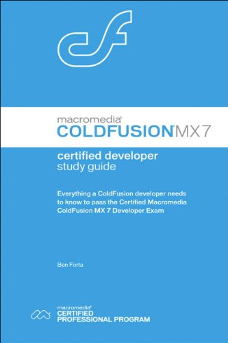 Macromedia ColdFusion MX 7 Certified Developer Study Guide por Ben Forta
