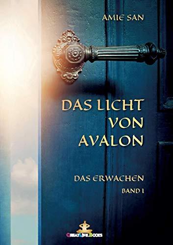 Das Licht von Avalon: Das Erwachen