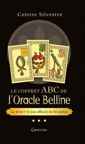 Le coffret ABC de l'Oracle Belline : Avec un jeu de 52 cartes par From Editions Jacques Grancher