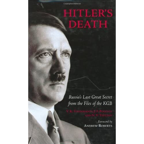 Hitler's Death: Russia's Last Great Secret from the Files of the KGB by V.K. Vinogradov (2005-09-01)