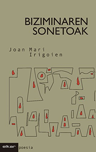 Biziminaren sonetoak (Poesia Book 10) (Basque Edition) por Joan Mari Irigoien Aranberri