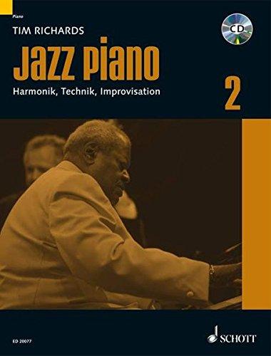 Jazz Piano: Harmonik, Technik, Improvisation. Band 2. Klavier. Lehrbuch mit CD. (Modern Piano Styles)