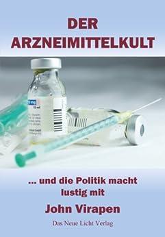 Der Arzneimittelkult