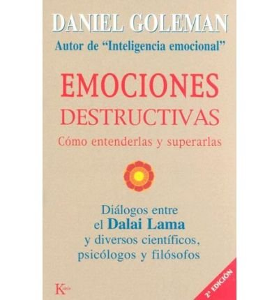 [( Emociones Destructivas: Como Entenderlas y Superarlas )] [by: Daniel P Goleman] [Jun-2005]
