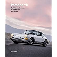 Porsche 911: The Ultimate Sportscar as Cultural Icon
