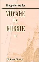 Voyage en Russie: Tome 2