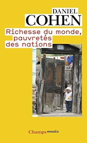 Richesse du monde, pauvretés des nations par Daniel Cohen
