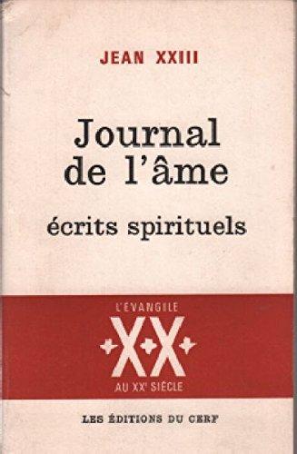 jean-xxiii-journal-de-lame-ecrits-spirituels-il-giornale-dellanima-e-altri-scritti-di-pieta-traducti