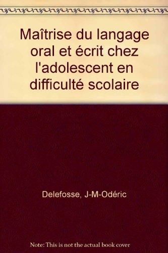 Maîtrise du langage oral et écrit