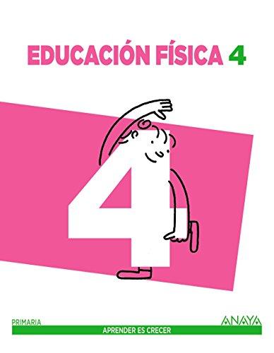 Educación Física 4. (Aprender es crecer) - 9788469806852