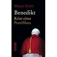 Benedikt: Krise eines Pontifikats