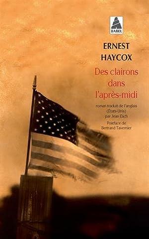Bertrand Tavernier Livre - Des clairons dans