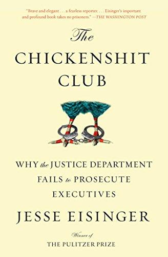 Chickenshit Club por Jesse Eisinger