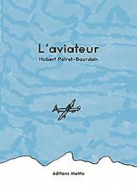 L'aviateur par Hubert Poirot-Bourdain
