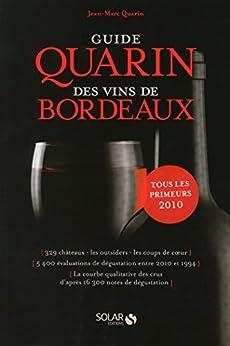 Guide Quarin des vins de Bordeaux par [QUARIN, Jean-Marc]