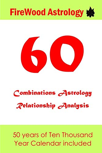 60 Combinations Astrology Relationship Analysis: Four Pillars of Destiny por Firewood Astrology