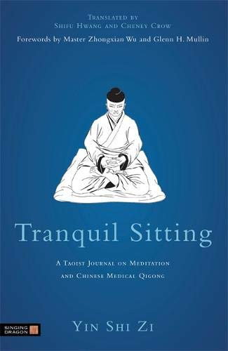 Price comparison product image Tranquil Sitting: A Taoist Journal on Meditation and Chinese Medical Qigong