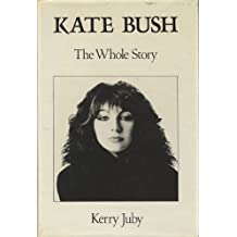 Kate Bush: The Whole Story