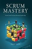 Scrum Mastery (English Edition)