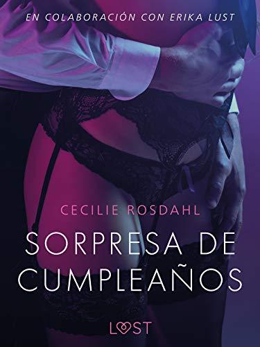 Sorpresa de cumpleaños de Lust