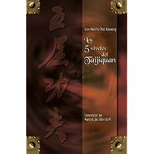Los 5 niveles del Taijiquan