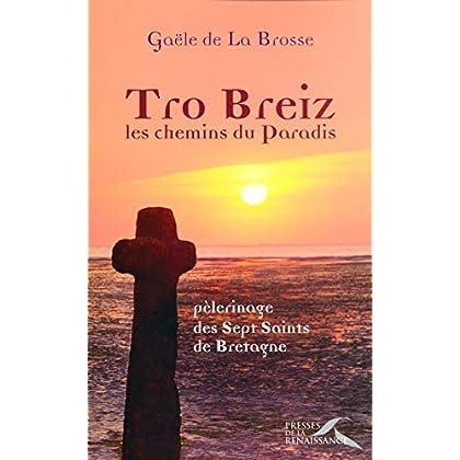 Tro Breiz, les chemins du paradis