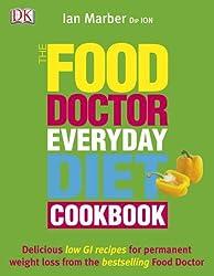 The Food Doctor Everyday Diet Cookbook