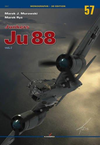 Junkers Ju 88 Vol. I (Monographs) por Marek Murawski