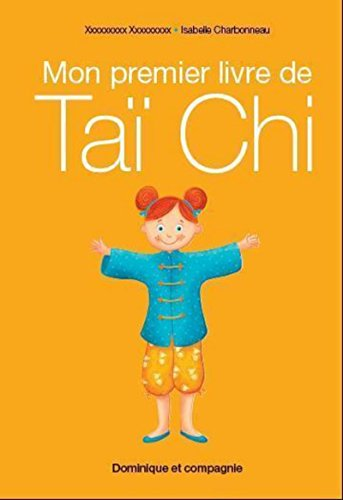 Mon premier livre de taï Chi par Luce Condamine