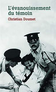 L'évanouissement du témoin par Christian Doumet