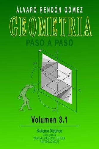Geometria paso a paso vol  3 (5 parte) (Geometria paso a paso vol 3) por Alvaro Rendon Gomez