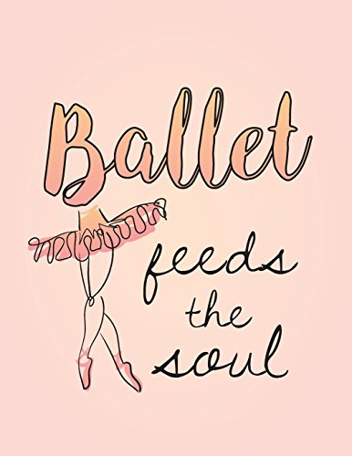 Ballet Feeds The Soul: 8.5