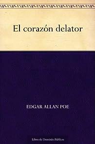 El corazón delator par Edgar Allan Poe