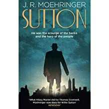[(Sutton)] [Author: J. R. Moehringer] published on (May, 2013)
