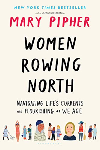 Women Rowing North: Navigating Life's Currents and Flourishing As We Age (English Edition)