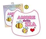 Partycolarità Bavaglino Bimba - Amore della Zia - Gadget Stampato Idea Regalo Nascita